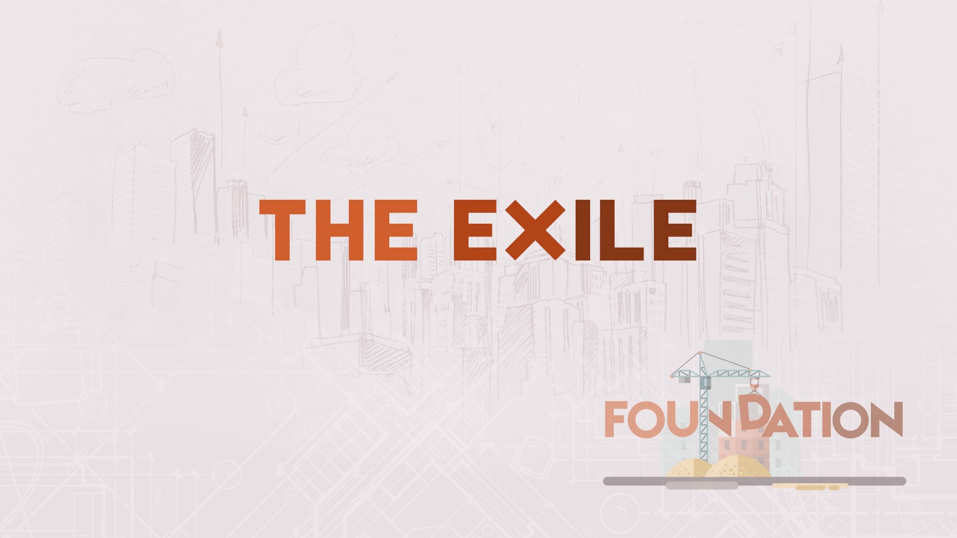 Foundation: The Exile